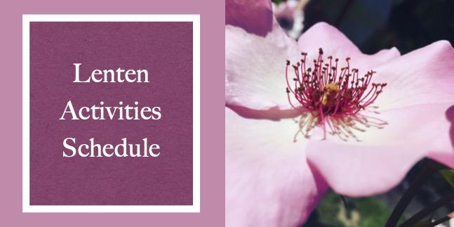 Lenten Activities Schedule